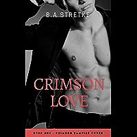 Crimson Love: The Crimson Vampire Coven Book 1 (The Crimson Coven) (English Edition)