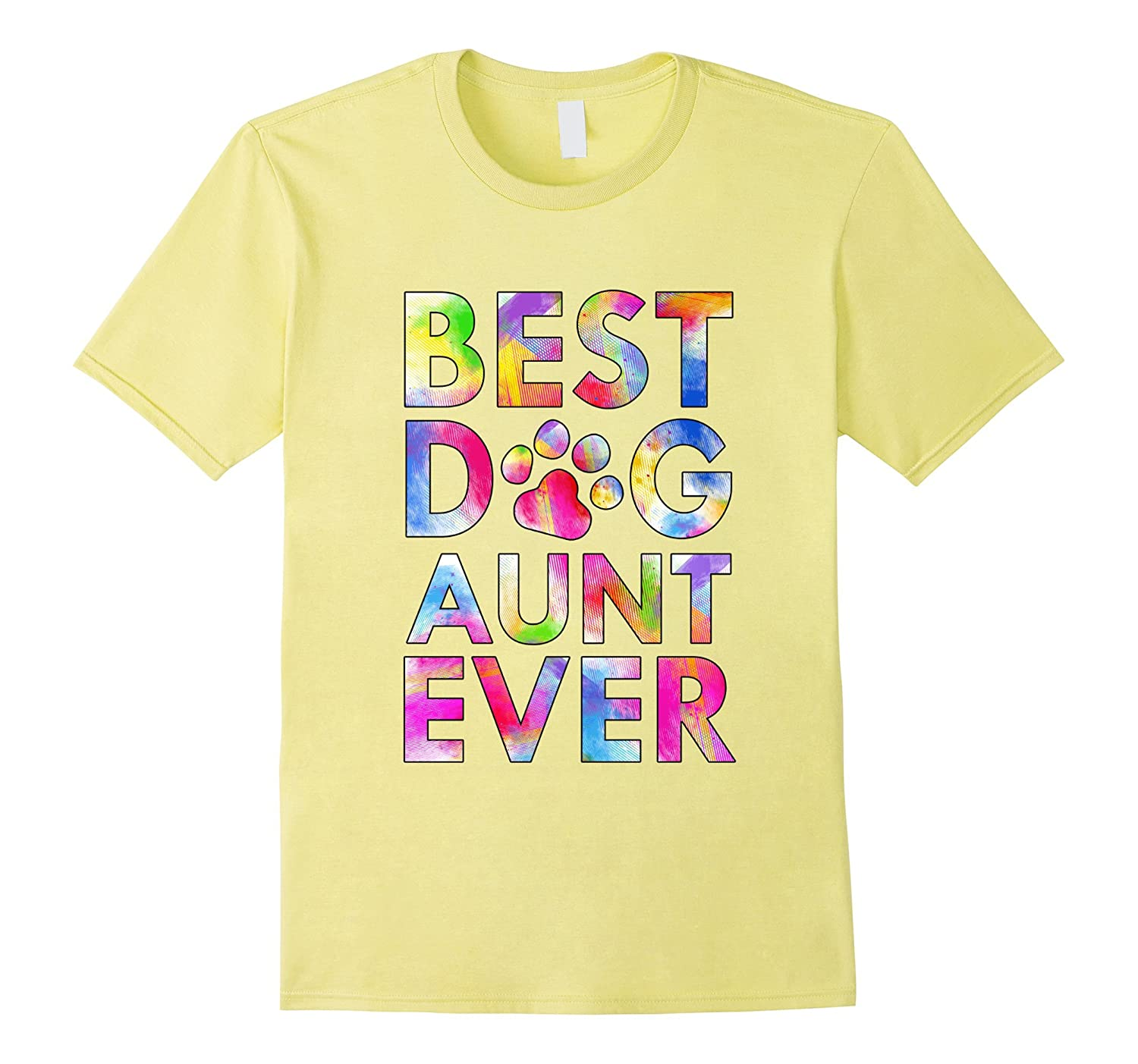 Best Dog Aunt Ever T-Shirt Awesome Watercolor Art Paws Gift
