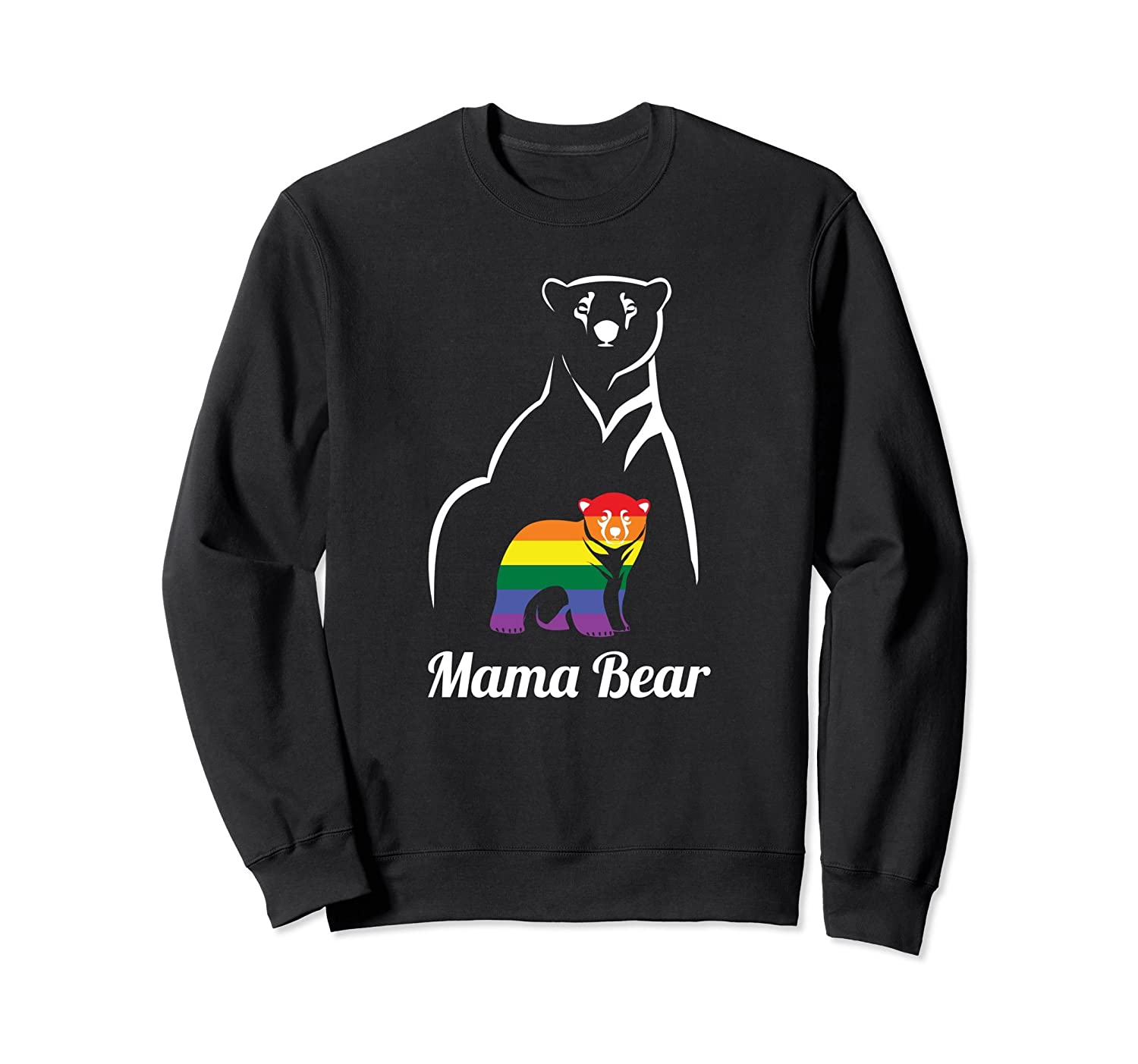 LGBT Mama Bear Sweatshirt Gay Pride Equal Rights Gift-fa