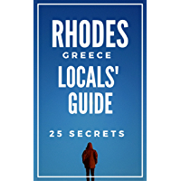 Rhodes 25 Secrets - The Locals Travel Guide  For Your Trip to Rhodes Island 2019 (  Greece ) (English Edition)