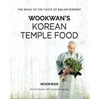 Wookwan's Korean Temple Food: The Road to the Taste of Enlightenment (English Edition)
