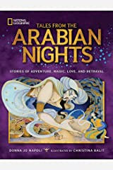 Tales From the Arabian Nights: Stories of Adventure, Magic, Love, and Betrayal Kindle Edition