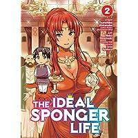The Ideal Sponger Life 2