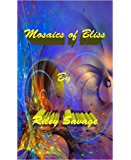 Mosaics of bliss (Magic Tightrope Book 2)