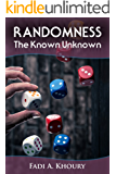 Randomness: The Known Unknown (English Edition)