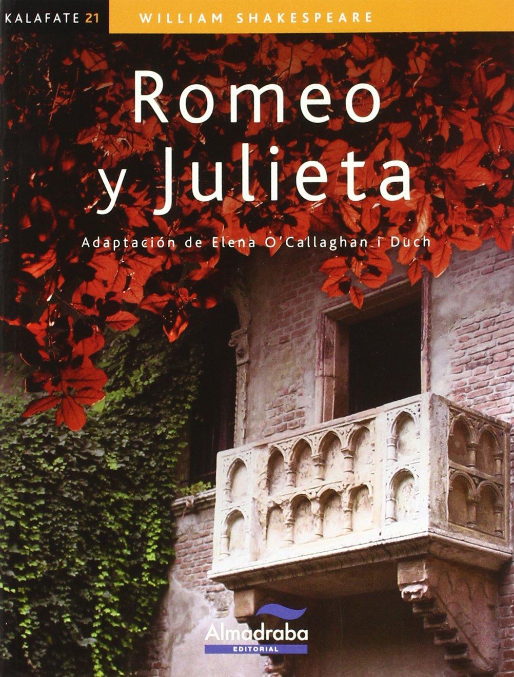 Romeo y Julieta (kalafate) (Colección Kalafate): Amazon.es: Shakespeare, William, Tidor, Penélope, OCallaghan i Duch, Elena, OCallaghan i Duch, Elena: Libros