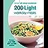 Hamlyn All Colour Cookery: 200 Light Weekday Meals: Hamlyn All Colour Cookbook