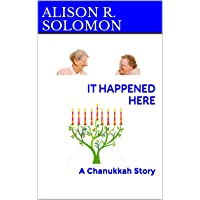 It Happened Here: A Chanukkah Story