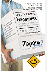 Delivering Happiness: A Path to Profits, Passion, and Purpose (English Edition) eBook Kindle