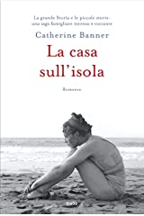 La casa sull'isola (Italian Edition) Kindle Edition