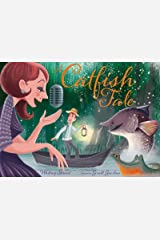 A Catfish Tale: A Bayou Story of the Fisherman and His Wife Kindle Edition