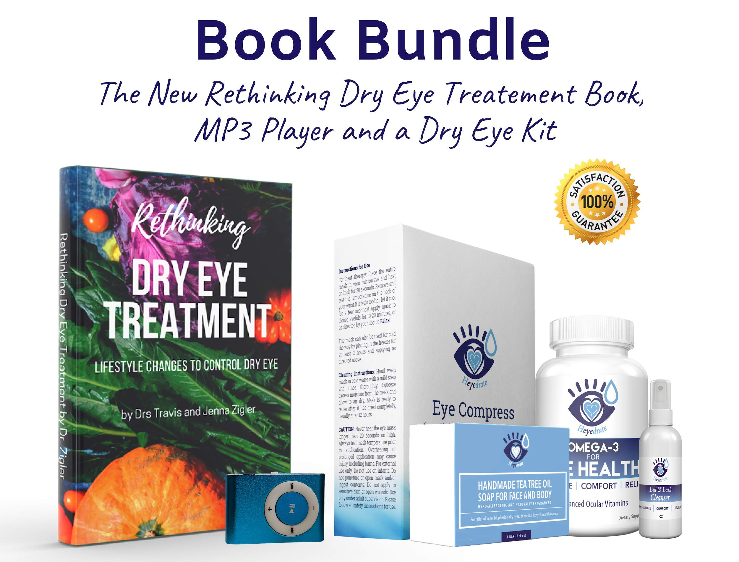 Rethinking Dry Eye Treatment Paperback Book by DRS. Jenna and Travis Zigler from The Dry Eye Show (Book, Audio Book Mp3 Player, and Eye Relief Kit) by Eye Love