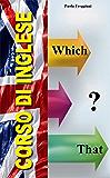 Corso di Inglese: Which o That?