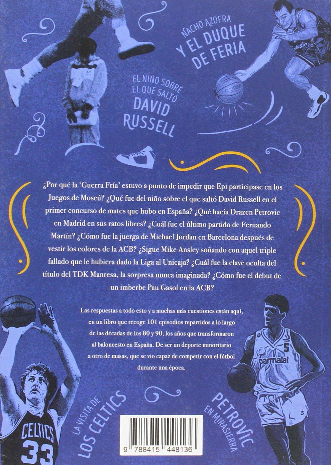 101 historias del boom del basket español: Javier Ortiz ...