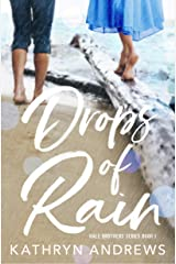 Drops of Rain (Hale Brothers Series Book 1) Kindle Edition