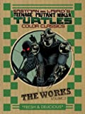 Teenage Mutant Ninja Turtles: The Works Volume 2