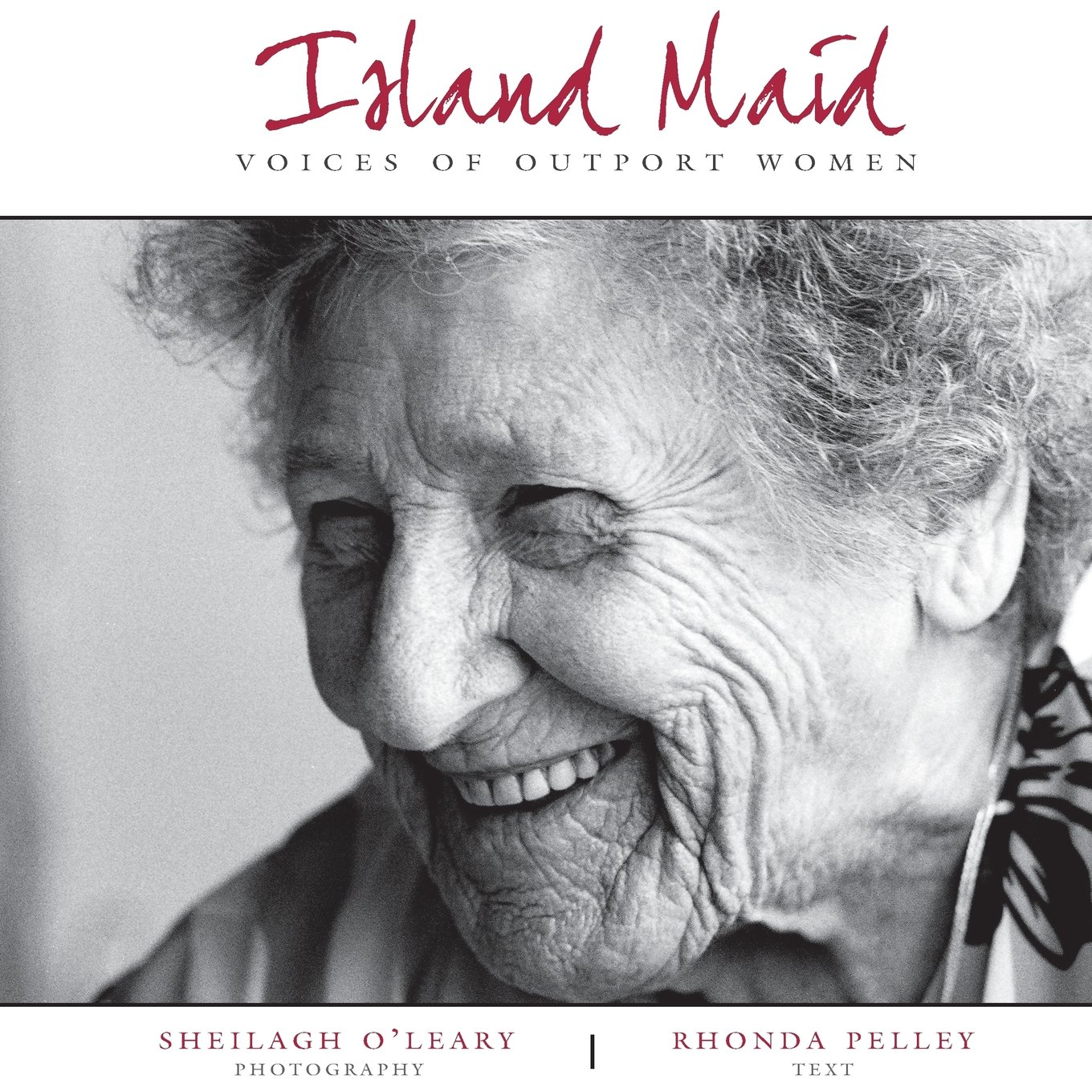 Island Maid: Voices of Outport Women