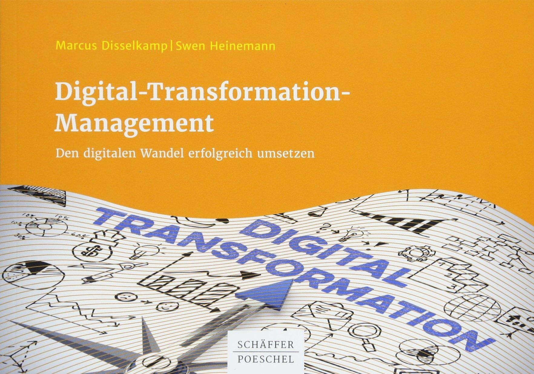 Digital-Transformation-Management: Den digitalen Wandel erfolgreich umsetzen