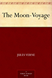 The Moon-Voyage (English Edition)