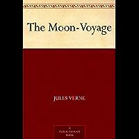 The Moon-Voyage (免费公版书) (English Edition)