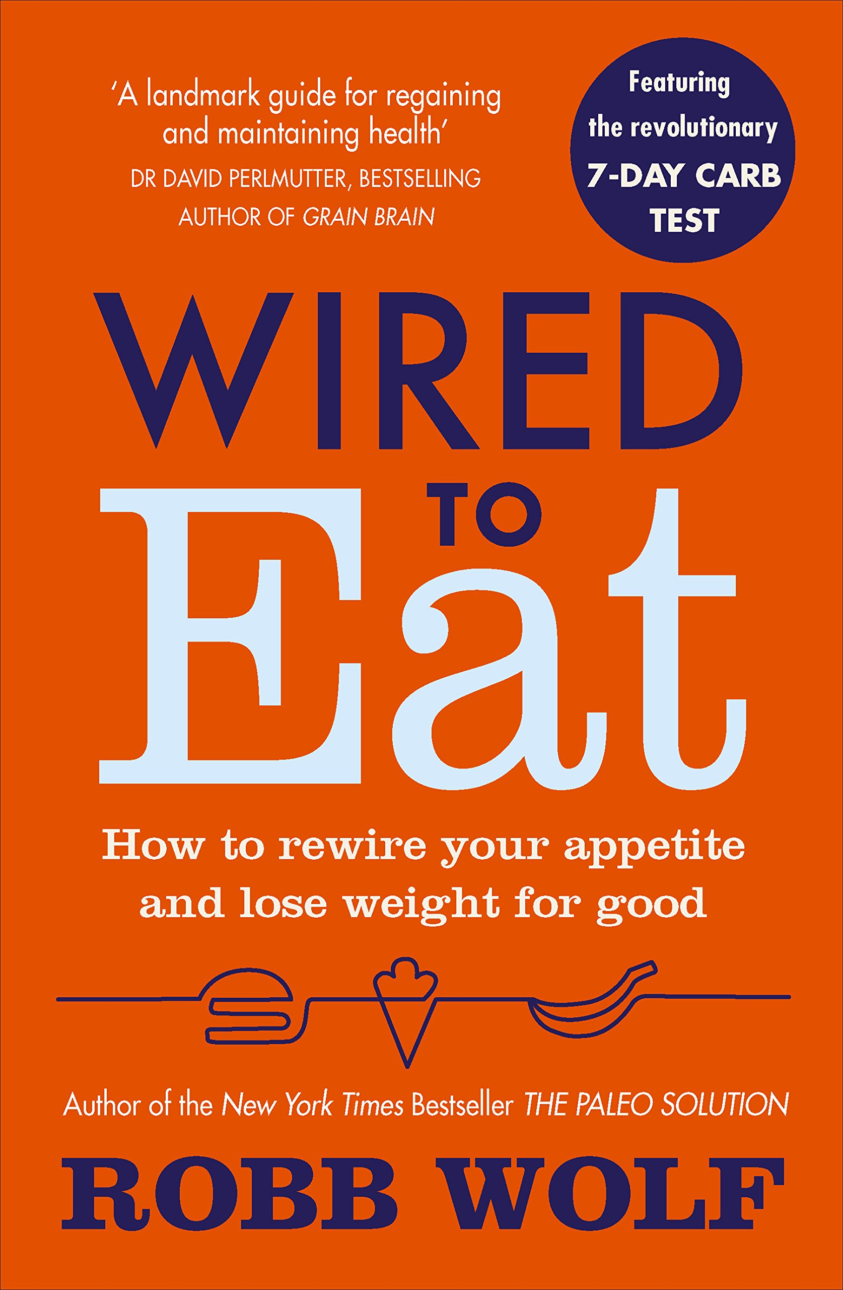 IS IT POSSIBLE TO RE-WIRE YOUR APPETITE