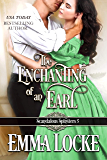 The Enchanting of an Earl (Scandalous Spinsters Book 5) (English Edition)