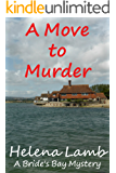 A Move to Murder: A Bride's Bay Mystery
