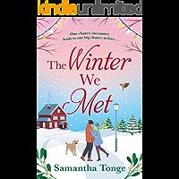 The Winter We Met: a heartwarming, feel-good Christmas romance