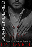 Surrendered: A CEO billionaire erotic romance (She Who Dares Book 3)