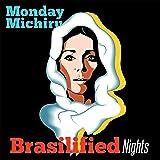 Brasilified Nights [国内盤CD] (HYDRA-012)