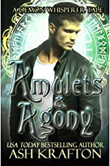 Amulets & Agony: A Tale of The Demon Whisperer Urban Fantasy Series Kindle Edition