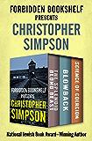 Forbidden Bookshelf Presents Christopher Simpson: The Splendid Blond Beast, Blowback, and Science of Coercion