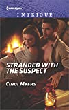 Stranded with the Suspect (The Ranger Brigade: Family Secrets)