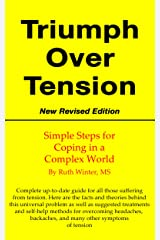 Triumph Over Tension: Simple Steps For Coping In A Complicated World Kindle Edition