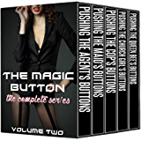 The Magic Button: The Complete Series Volume Two (The Magic Button #6-10)