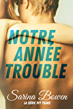 Notre Année Trouble (Serié Ivy Years t. 1) (French Edition)