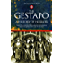 The Gestapo: A History of Horror