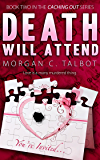 Death Will Attend (Caching Out Book 2)