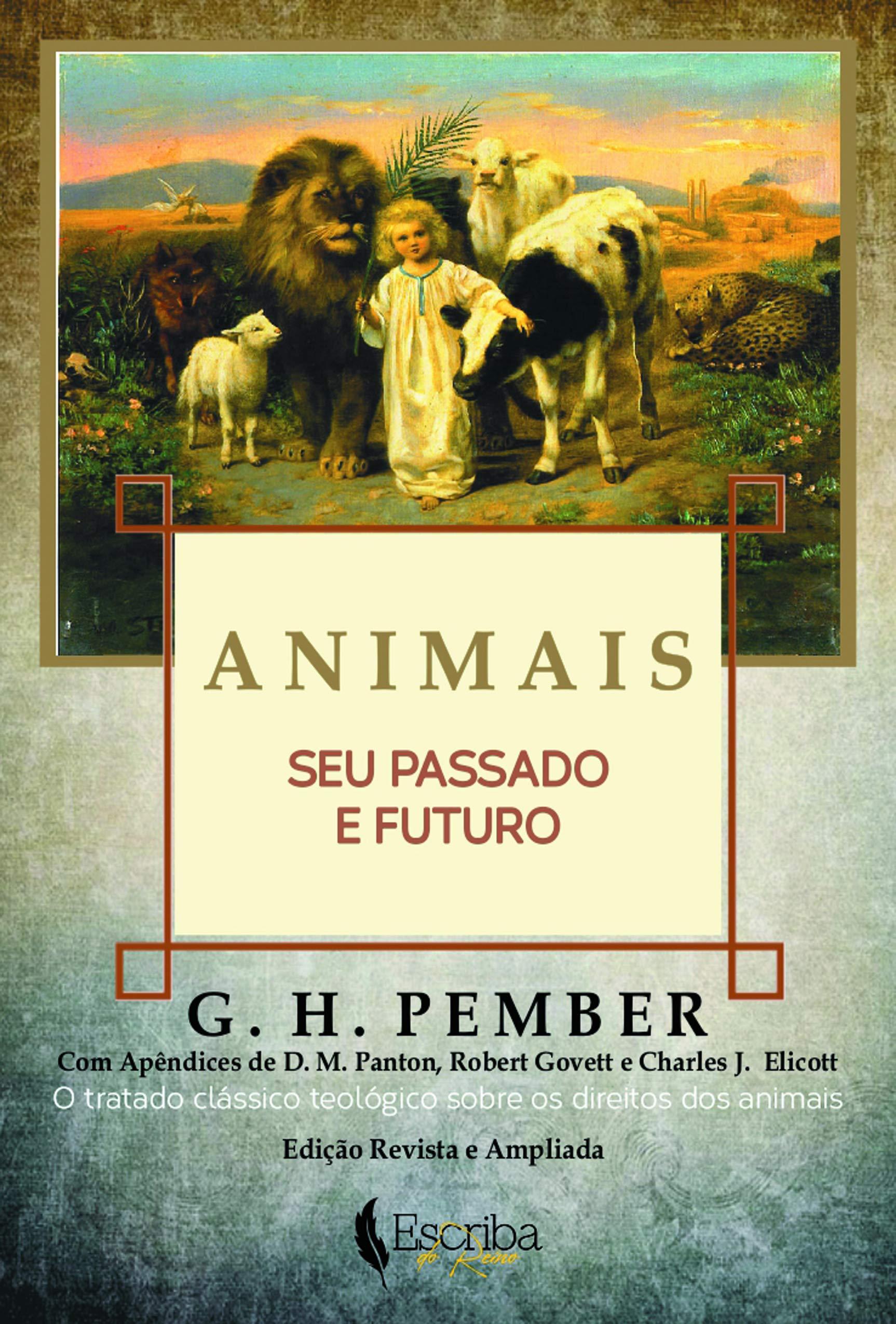 Animais - Seu Passado e Futuro - 9788571381018 - Livros na Amazon Brasil