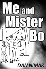 Me and Mister Bo Kindle Edition