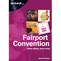 Fairport Convention On Track: Every album, every Song book cover