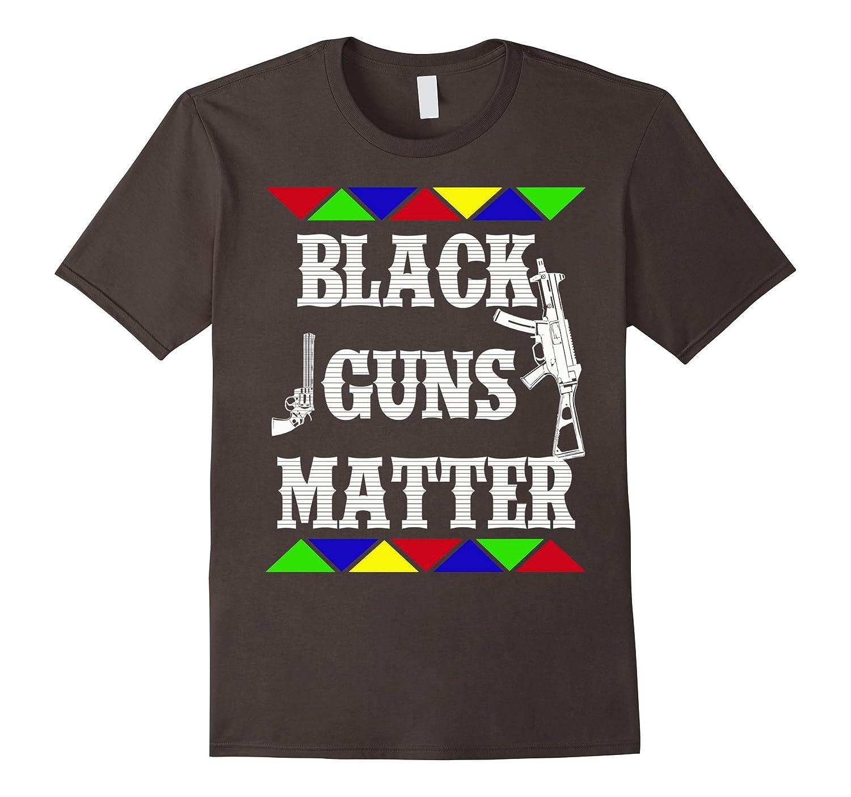 Black Guns Matter – Strong Black – Black Is Beautiful Tees