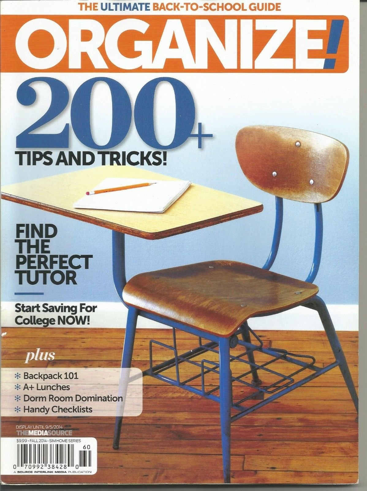 ORGANIZE! FALL 2014, THE ULTIMATE BACK-TO-SCHOOL GUIDE