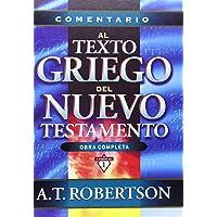 Comentario al texto griego del Nuevo Testamento