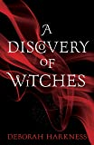 A Discovery of Witches: (All Souls 1)