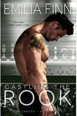 Castling The Rook (Checkmate Series Book 3) Kindle Edition