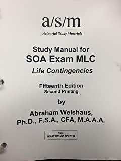 asm study manual for soa exam mlc life contingencies 12th edition rh amazon com exam c study manual exam c study manual