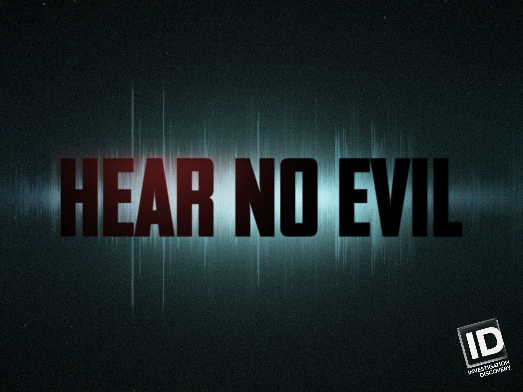 Watch Hear No Evil Season 1 Prime Video