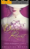 O Enlace do Duque de Rescot (Amores Arrebatadores Livro 1) (Portuguese Edition)