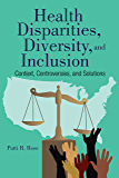 Health Disparities, Diversity, and Inclusion